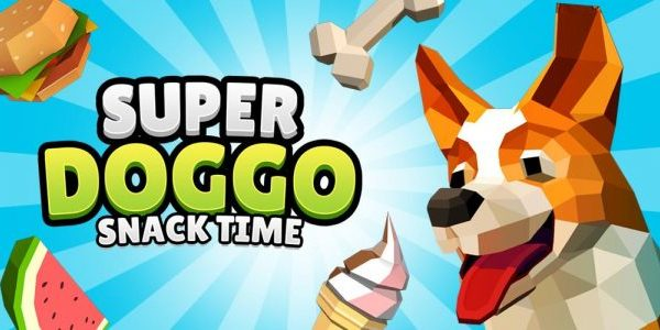 SUPER DOGGO SNACK TIME In Stores Now