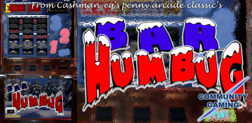 Bar Humbug Slot By CAshman_eq