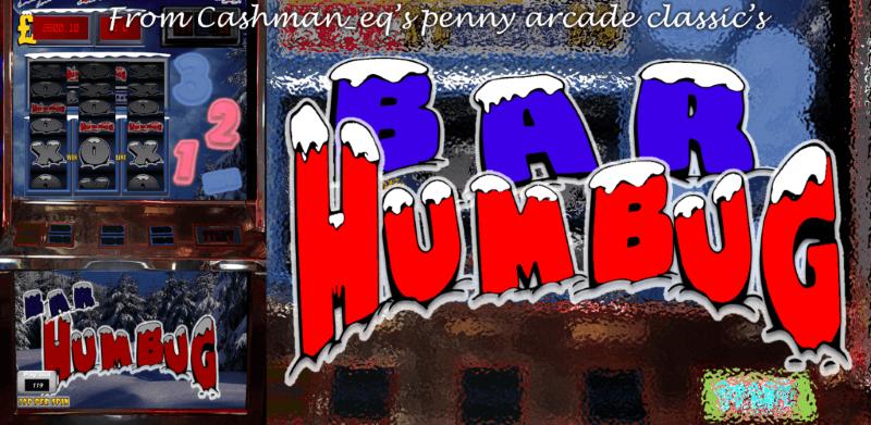 Bar Humbug Offline Slot by CAshman_eq