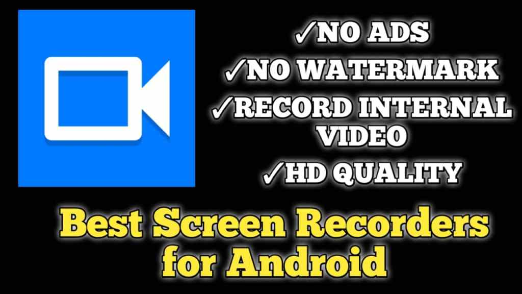 Best Screen Recorder for Android (Without Watermark)