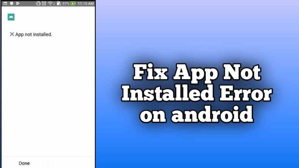 App not installed apk android