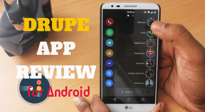 Drupe for Android Review