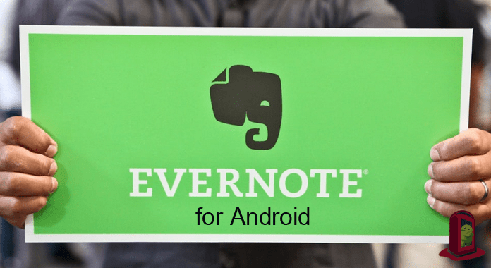Evernote for Android – Review | Stay Well Organized Every Day