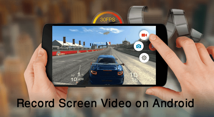 How to Record Screen Video on Android Phone Lollipop With no Root