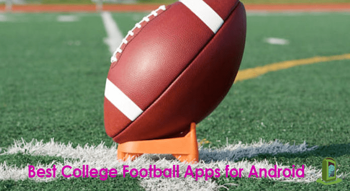 11 Best College Football Apps for Android – 2018 | Live Scores and Updates