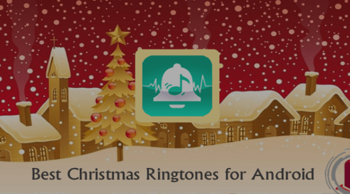 Best Christmas Ringtones for Android free Download