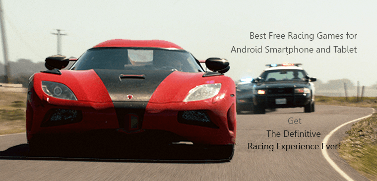 15 Best Free Racing Games for Android Right Now on 2017