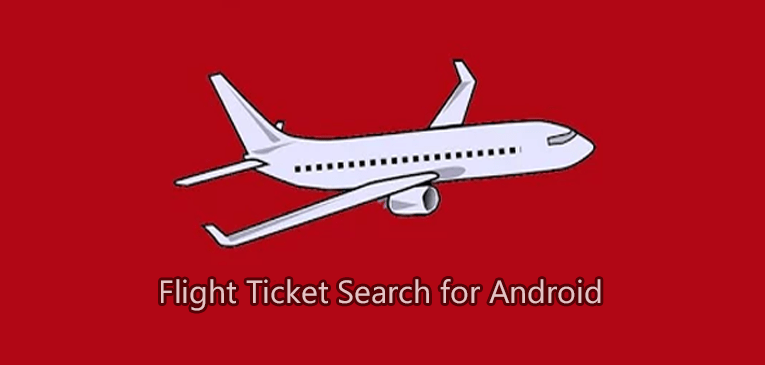 Flight Tickets Search for Android