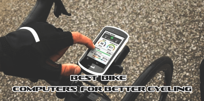 Best Bike Computers for better Cycling