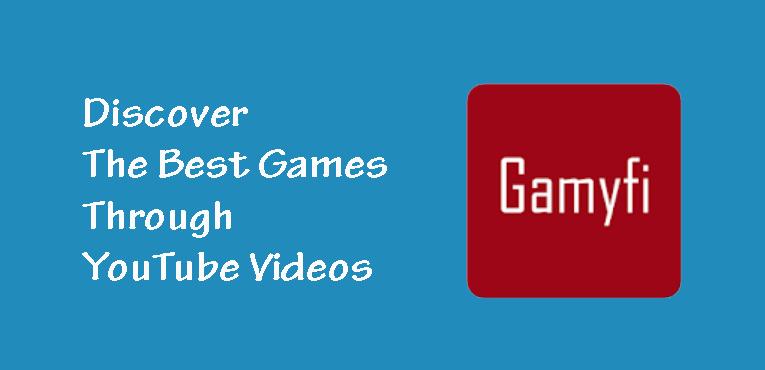 Gamyfi The Best Game Finder