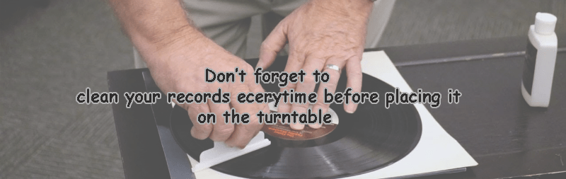 Prepare Your Vinyl Records before start playing it