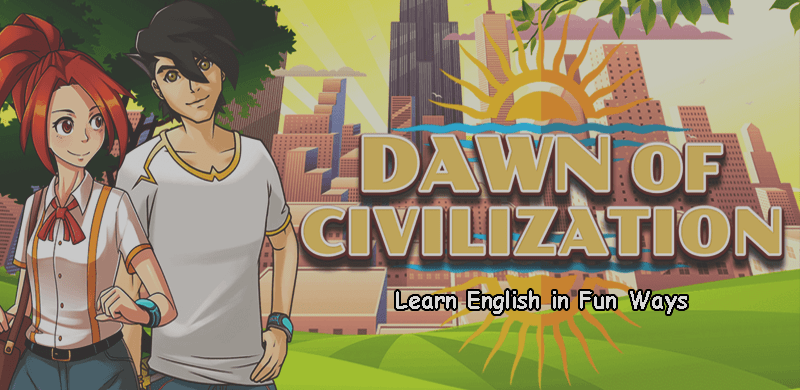DOC Dawn of Civilization – Revolutionize English Learning through a Mobile Game App