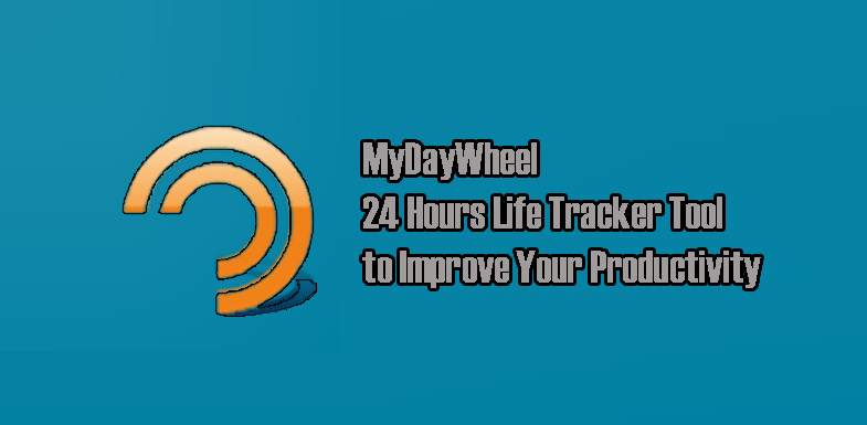 MyDayWheel 24 Hours Life Tracker Tool - Improve Your Productivity
