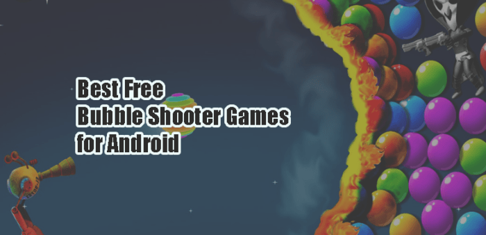 Best Free Bubble Shooter Games for Android