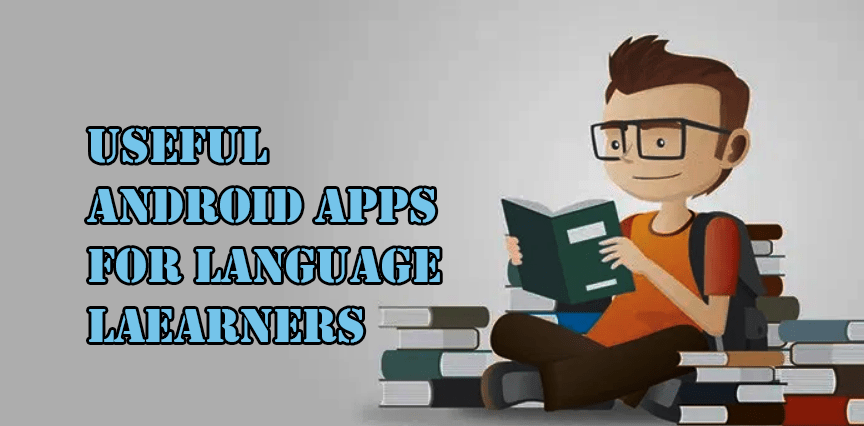 Useful Apps for Language Learners for Android