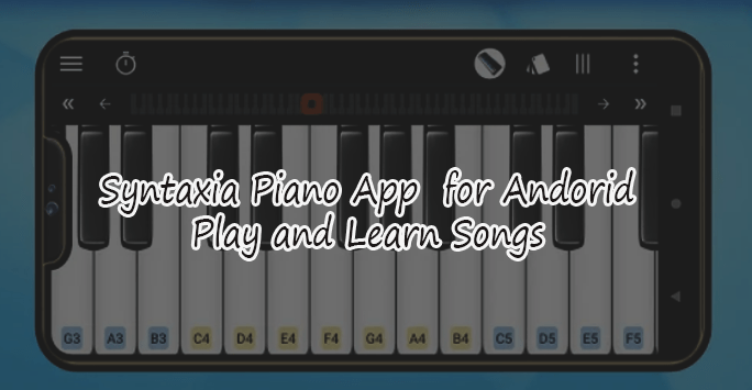 Syntaxia Piano App for Android