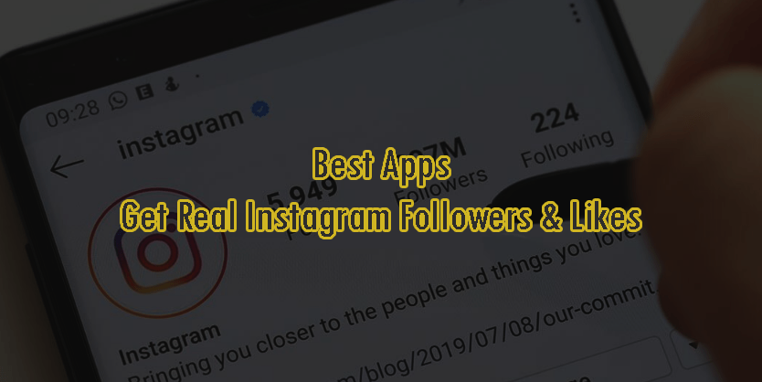 Best Apps to get Instagram Followers & Likes