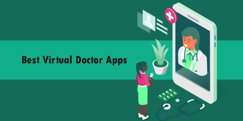 best Virtual Doctor Apps 2021