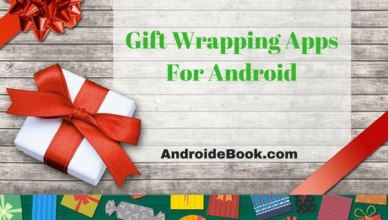 Best Gift Apps For Android toknow the ideas of Covering up the gifts
