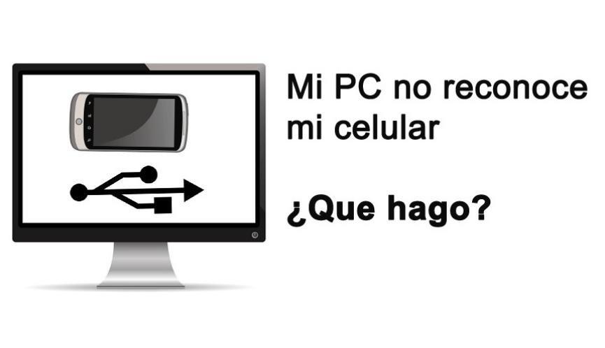 PC no Reconoce al Celular: Solución sel problema sin llevarlo al técnico