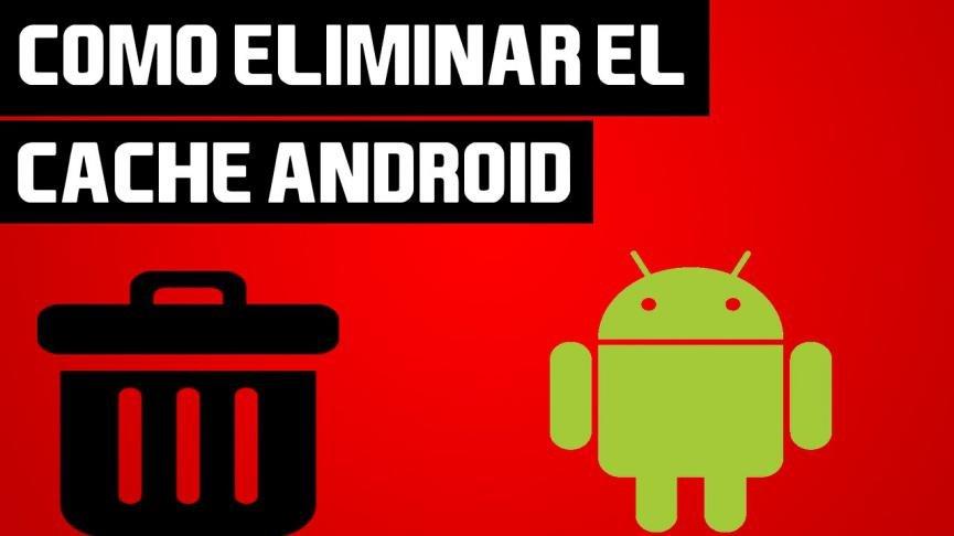 Eliminar la Caché en Android: Cómo hacerlo sin Aplicaciones Extras