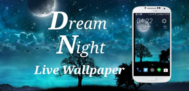 Dream Night Live Wallpaper pro