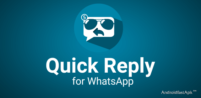 Quick Reply for WhatsApp