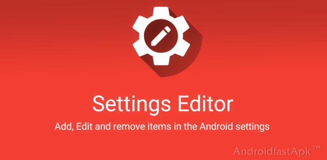 Settings Editor Pro