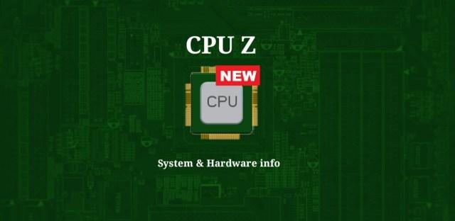 CPU Z System & Hardware info