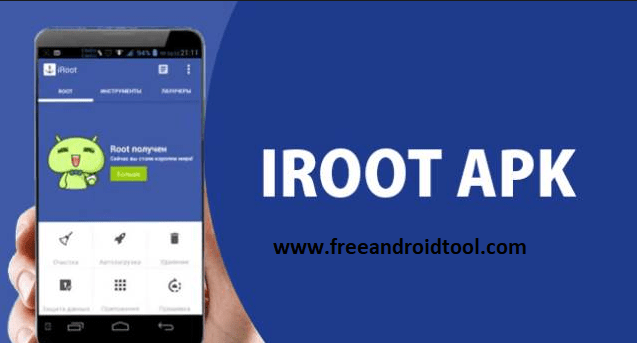 Download iRoot 3.4.9 and 3.5.3 Apk For Mobile (iRoot .apk All Versions) 2