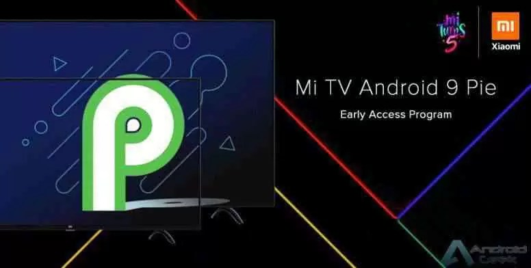 Mi TV Android 9 programa de acesso antecipado