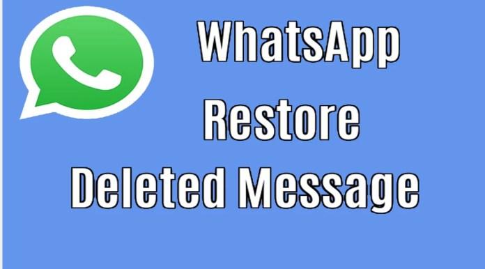 whatsapp ke delete message ko wapas kaise laye