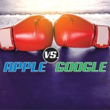 Report: Der Kampf der Giganten – Apple vs Google (Teil 4/4)