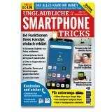 Unglaubliche Smartphone Tipps und Tricks – Edition Smartphone Magazin