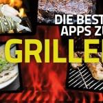 Die besten Android-Apps zum Grillen