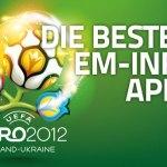 Die 9 besten Info-Apps zur EM 2012