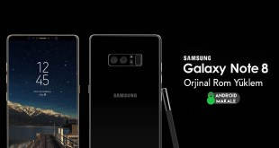 Samsung Galaxy Note 8 Stock Rom Yükleme