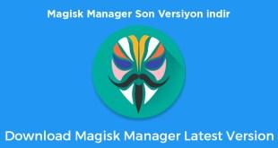 Magisk Manager Son Sürüm indir