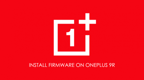 Install Firmware Oneplus 9R