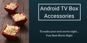Android TV Box Accessories