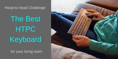 Keyboard Challenge: Find the best HTPC Keyboard