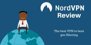 NordVPN Review: The best VPN to beat geo filtering