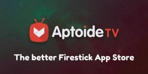 Aptoide TV: The better Firestick app store