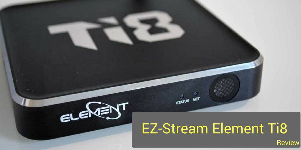 EZ-Stream Ti8 Review
