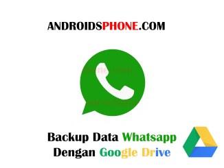 Cara Backup Data Percakapan Whatsapp Menggunakan Email Google Drive