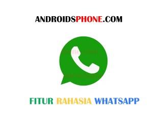 3 Fitur Rahasia di Whatsapp Yang Harus Kamu Ketahui