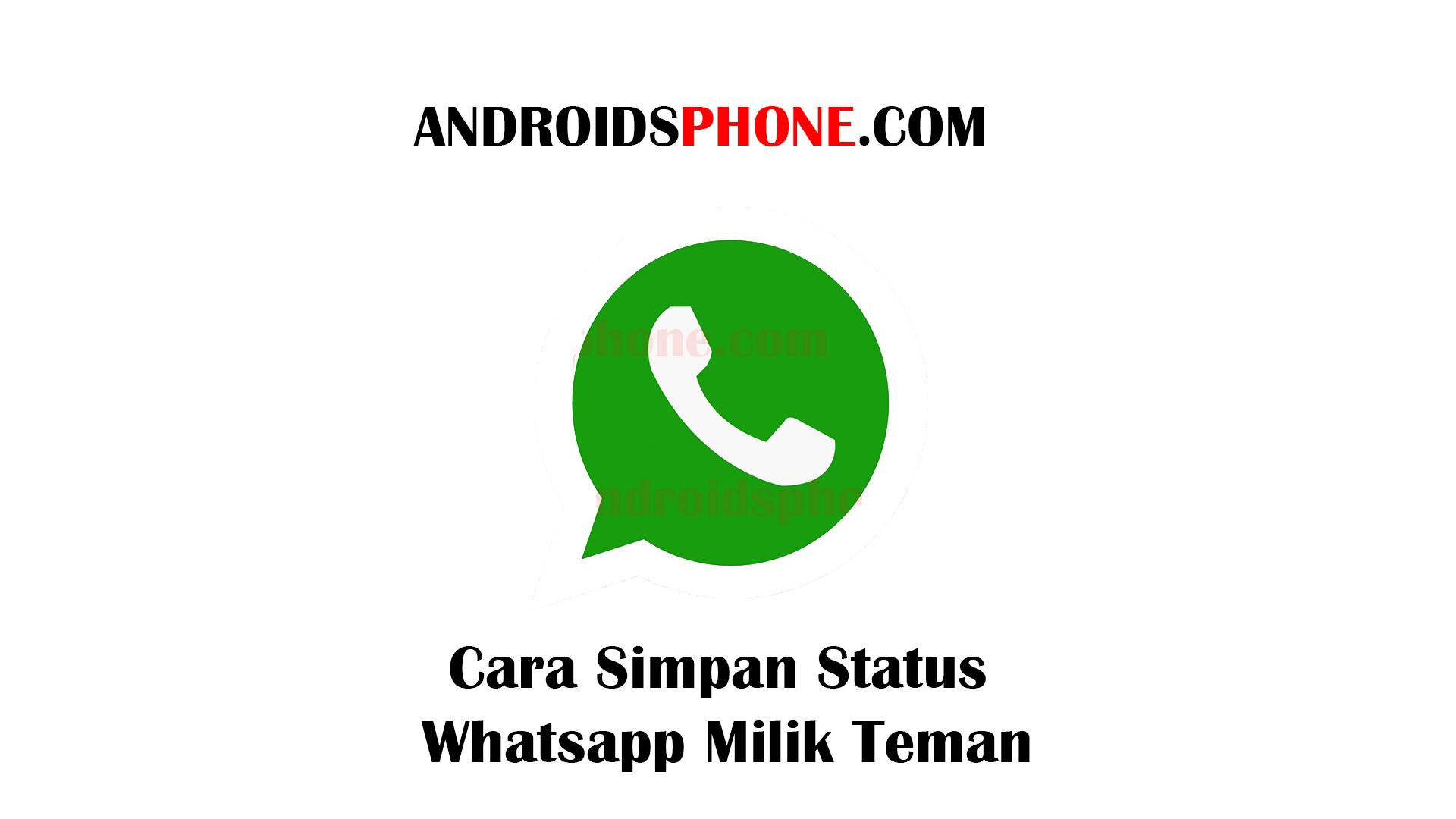 Cara Menyimpan Status Story Whatsapp Milik Orang Lain Terbaru