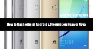 Install Android 7.0 Nougat on Huawei Nova