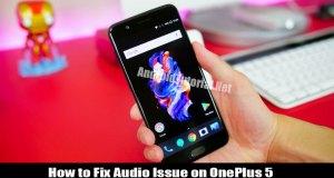 Fix Audio Issue on OnePlus 5