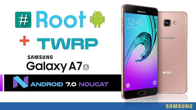 How to Root Galaxy A7